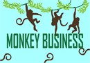 """Monkey Business"" is a popular idiom in the English language."
