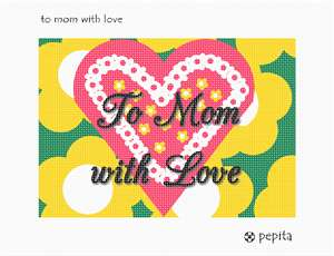A pretty stitchable greeting card showing Mom how much you love her.